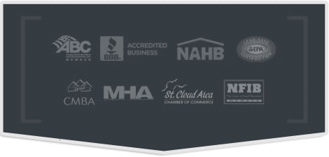 CMBA, MHA, St.Cloud Area Chamber of Commerce, NHBA, BBB, Lead Safe Certified, NFIB